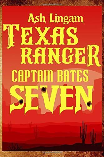 Texas Ranger Seven: Western Fiction Adventure