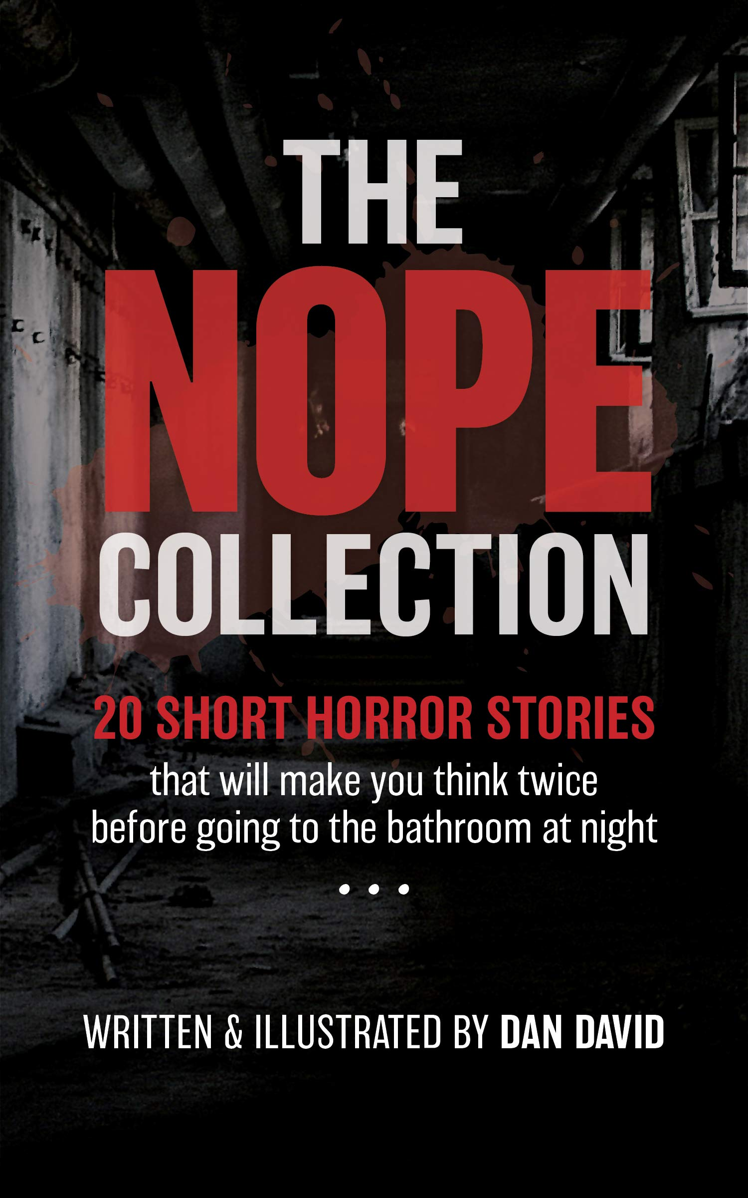 The NOPE Collection: 20 Short Horror Stories