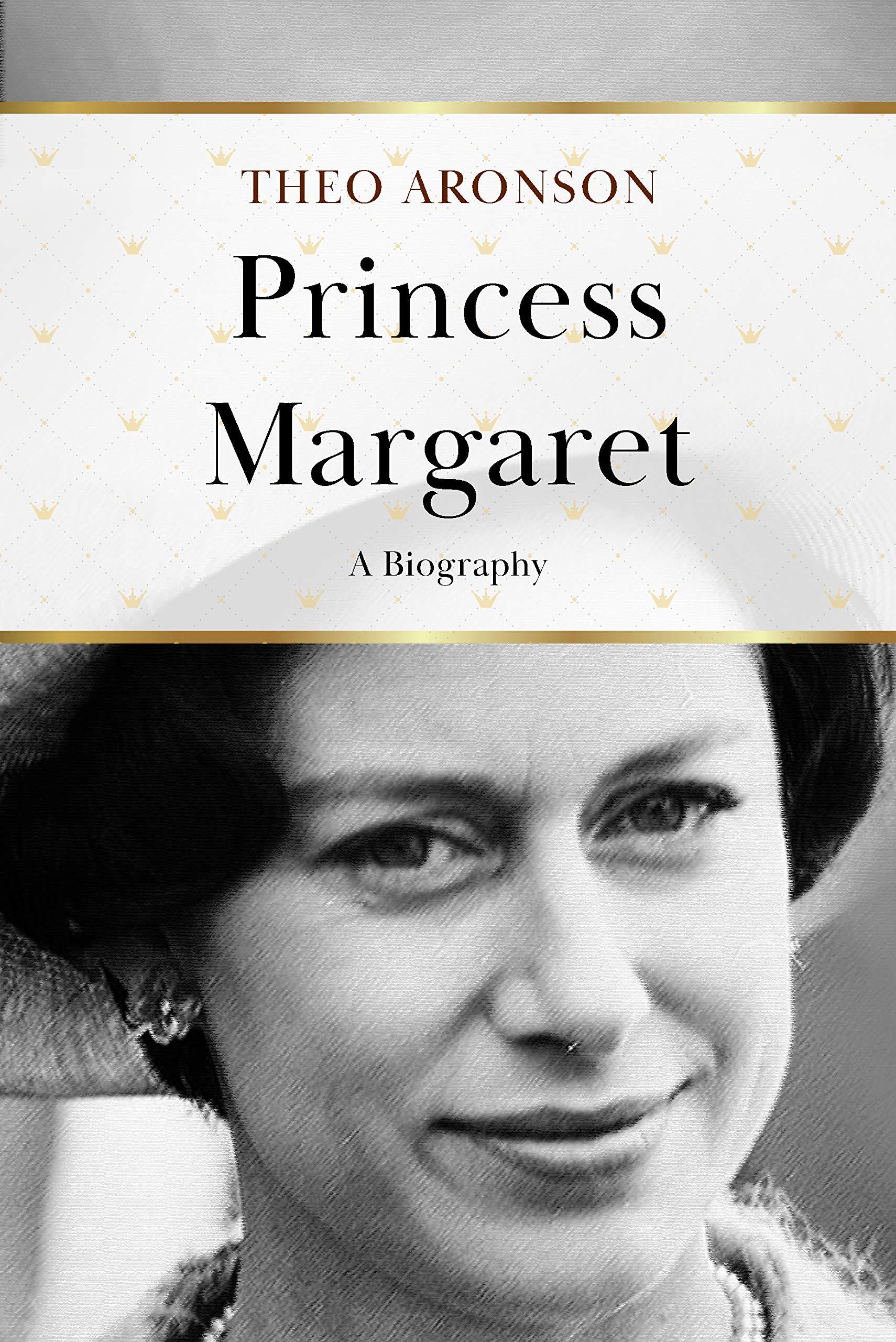 Princess Margaret: A Biography