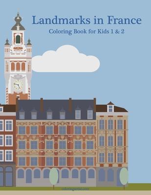Landmarks in France Coloring Book for Kids 1 & 2