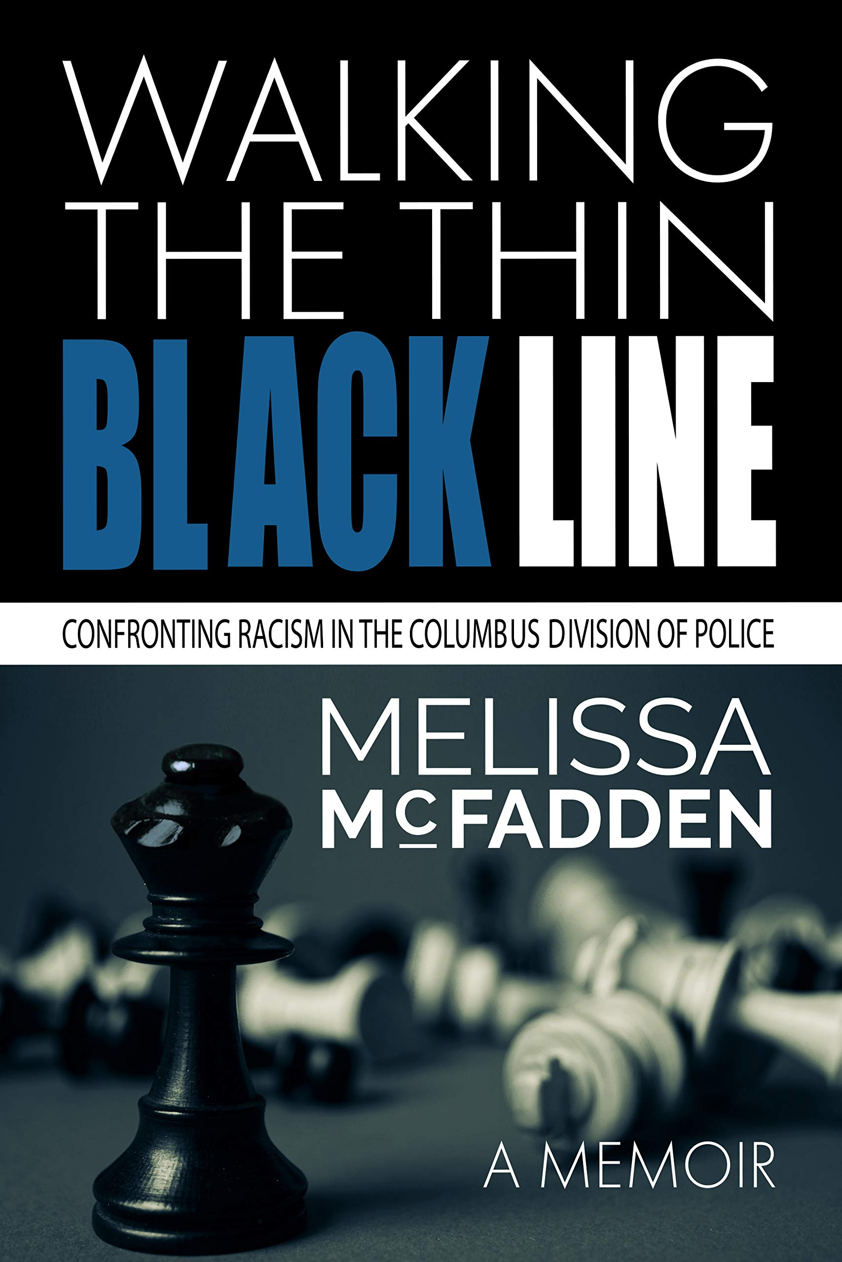 Walking the Thin Black Line: Confronting Racism in the Columbus Division of Police