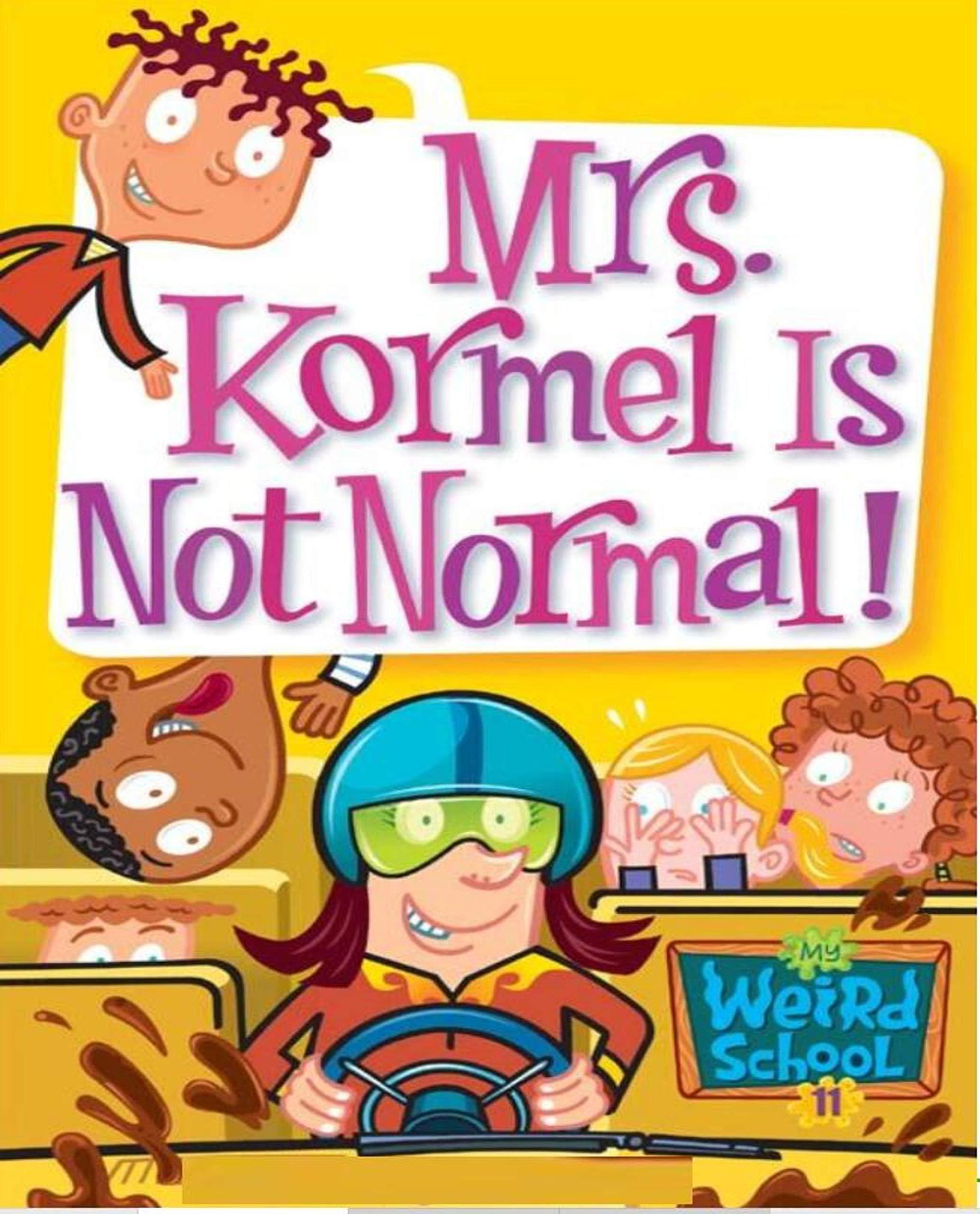 My Weird School 11 Mrs: children's books ages 1-3