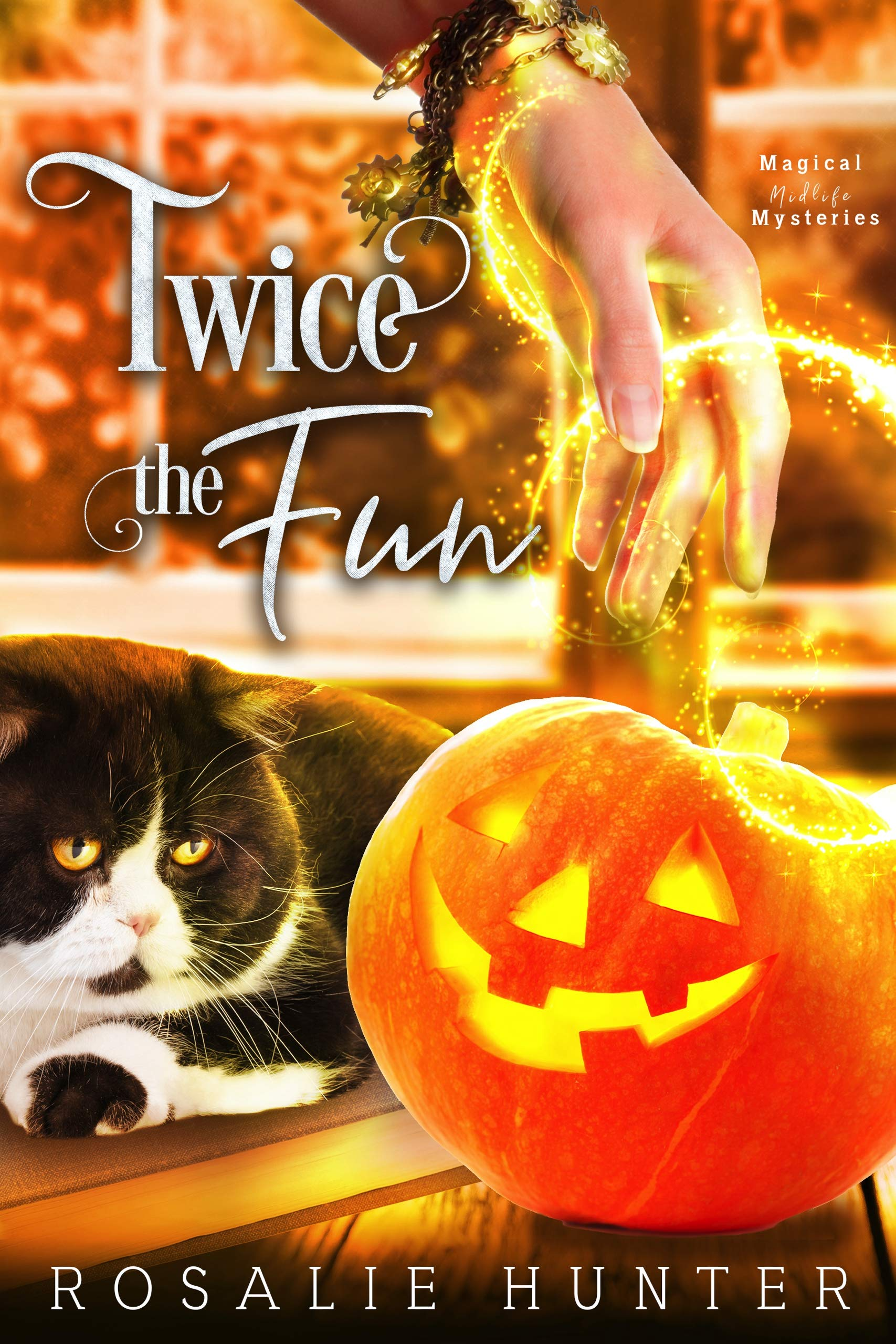 Twice The Fun: A Paranormal Women's Fiction Mystery (Magical Midlife Mysteries Book 2)