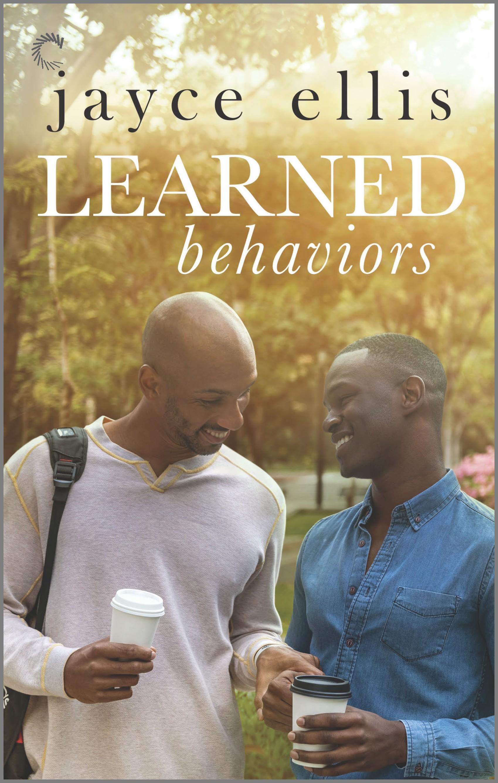 Learned Behaviors (Higher Education, #1)