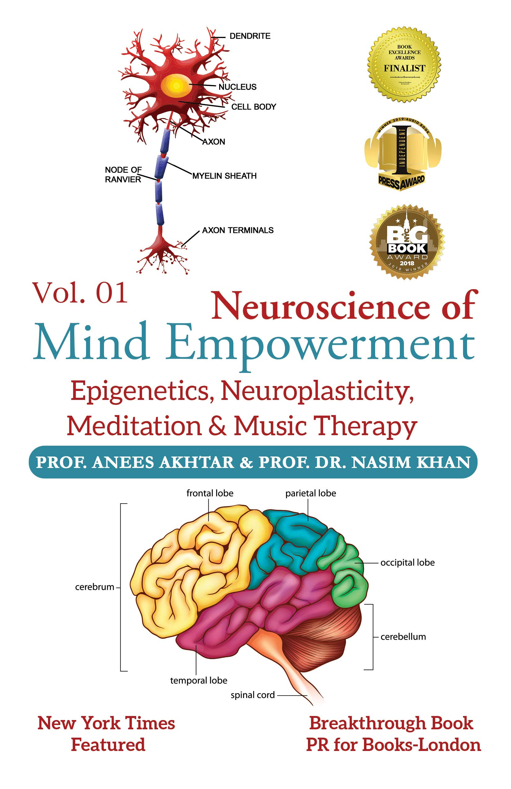 Neuroscience of Mind Empowerment : Epigenetics, Neuroplasticity, Meditation, and Music Therapy
