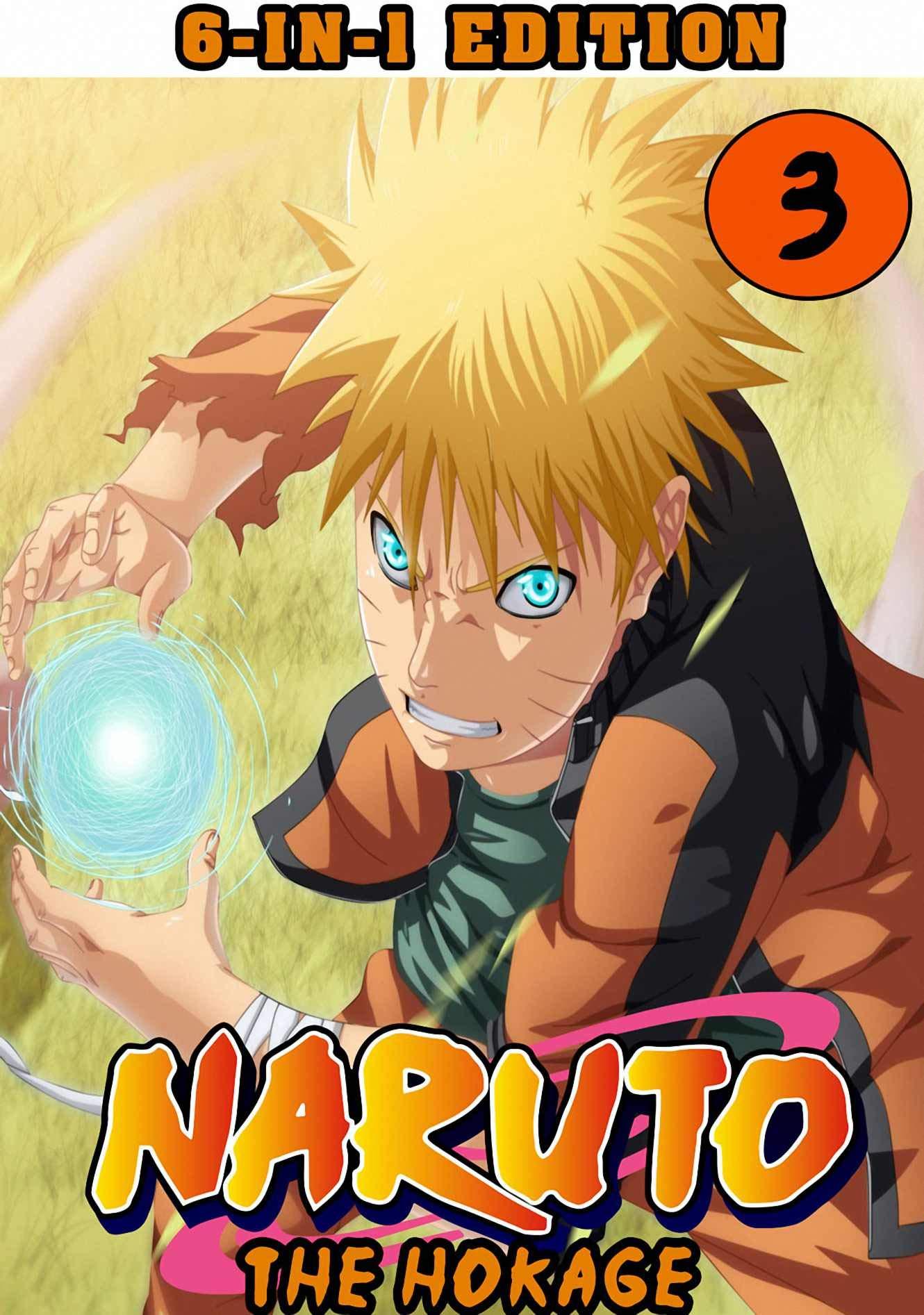 The Hokage: New 6-in-1 Edition Collection Book 3 - Naruto Graphic Novel Shonen Action Ninja Manga