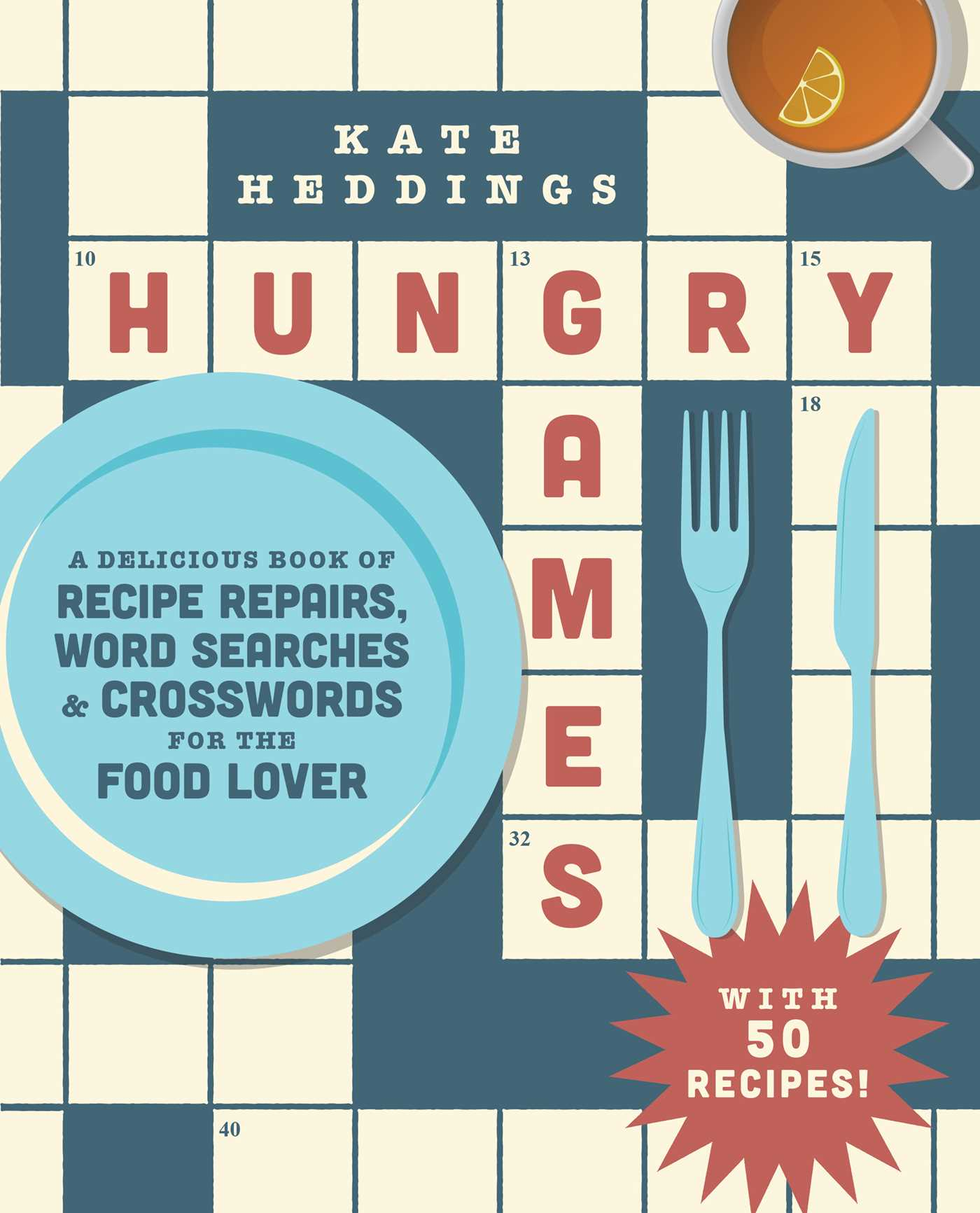 Hungry Games: A Delicious Book of Recipe Repairs, Word Searches Crosswords for the Food Lover