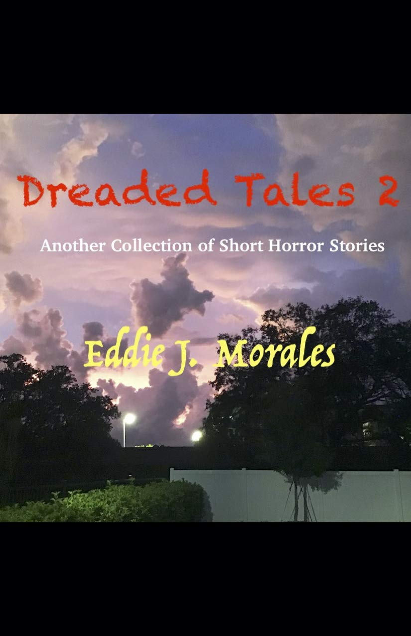 DREADED TALES 2: Another Collection of Short Horror Stories
