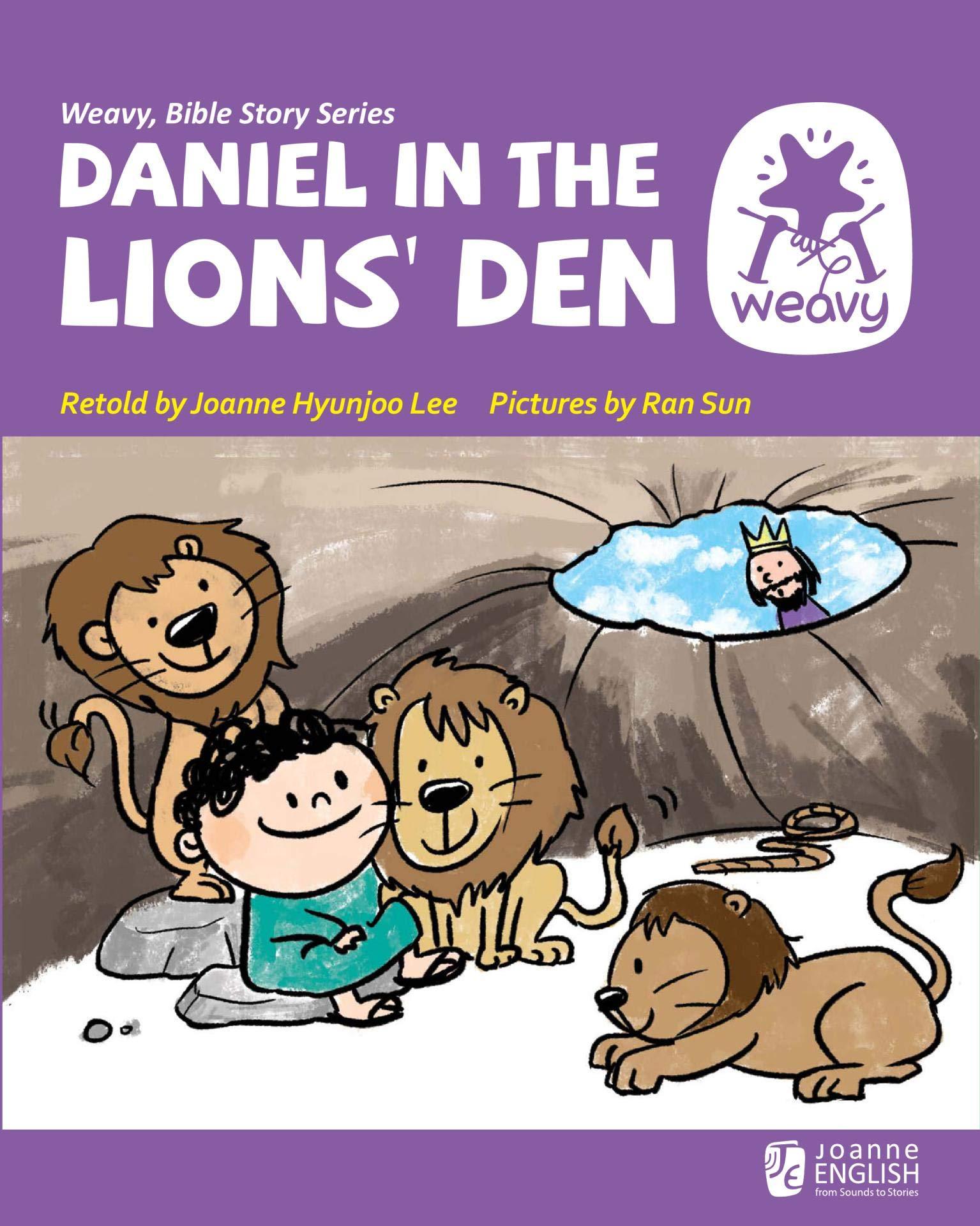 Daniel in the Lions' Den (Weavy Bible Series Book 19)