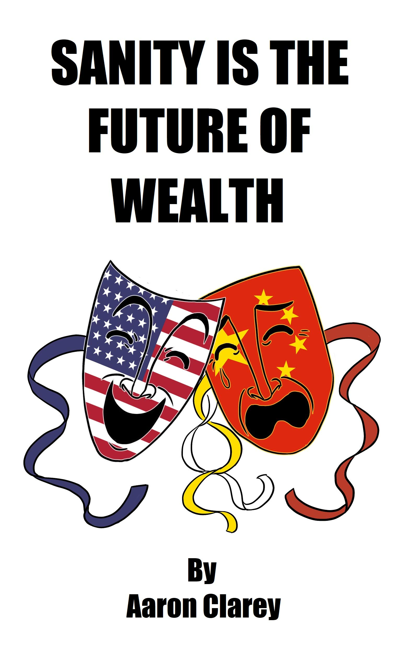 Sanity is the Future of Wealth: Why Leftists are Doomed to Poverty and Insanity