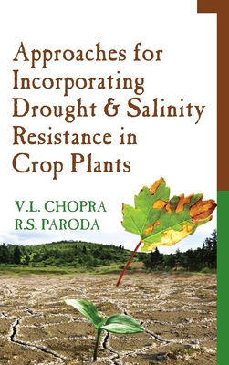 Approaches For Incorporating Drought And Salinity Resistance In Crop Plants