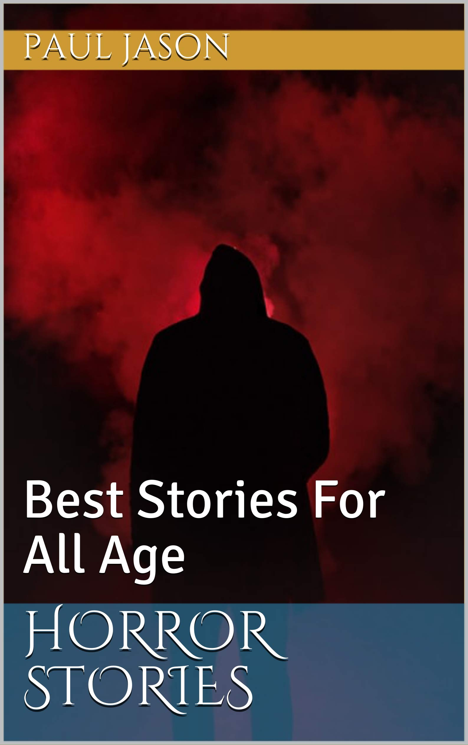 Horror Stories: Best Stories For All Age