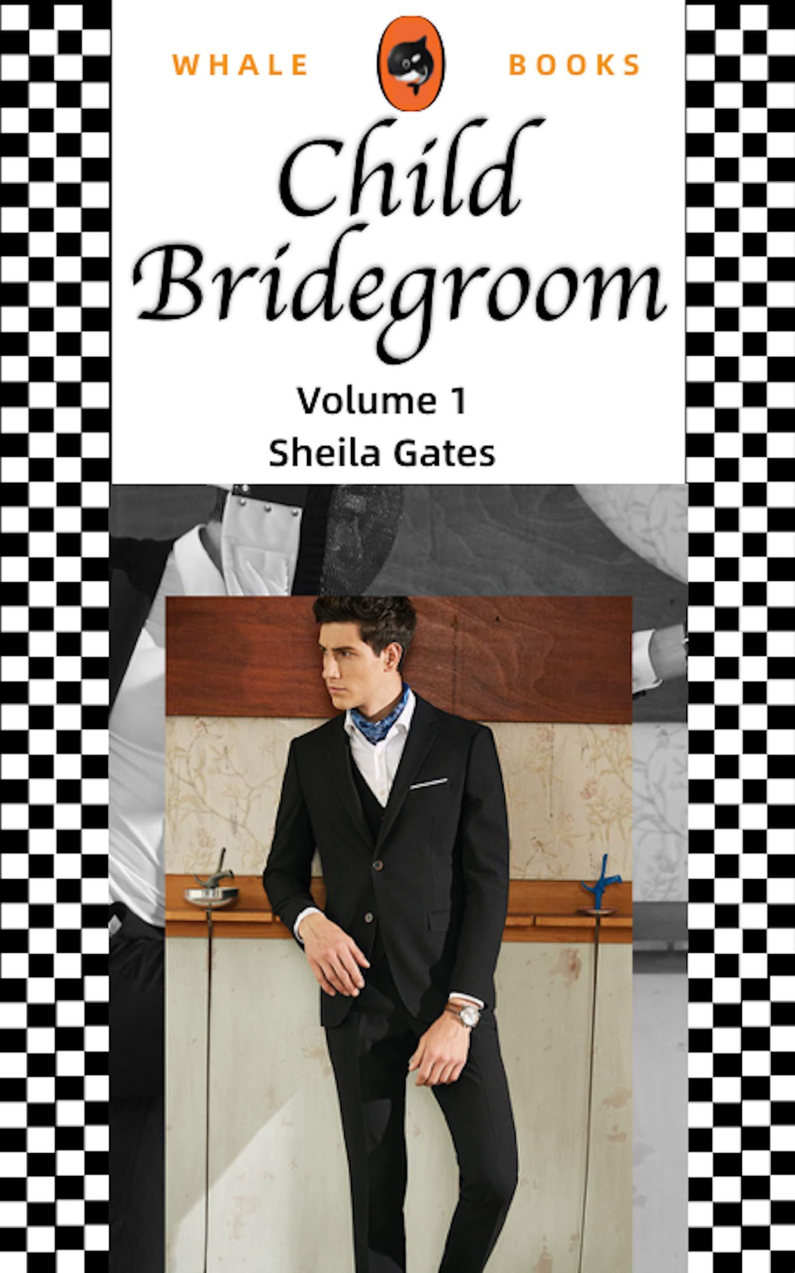 Child Bridegroom Volume 1: The Son in Law
