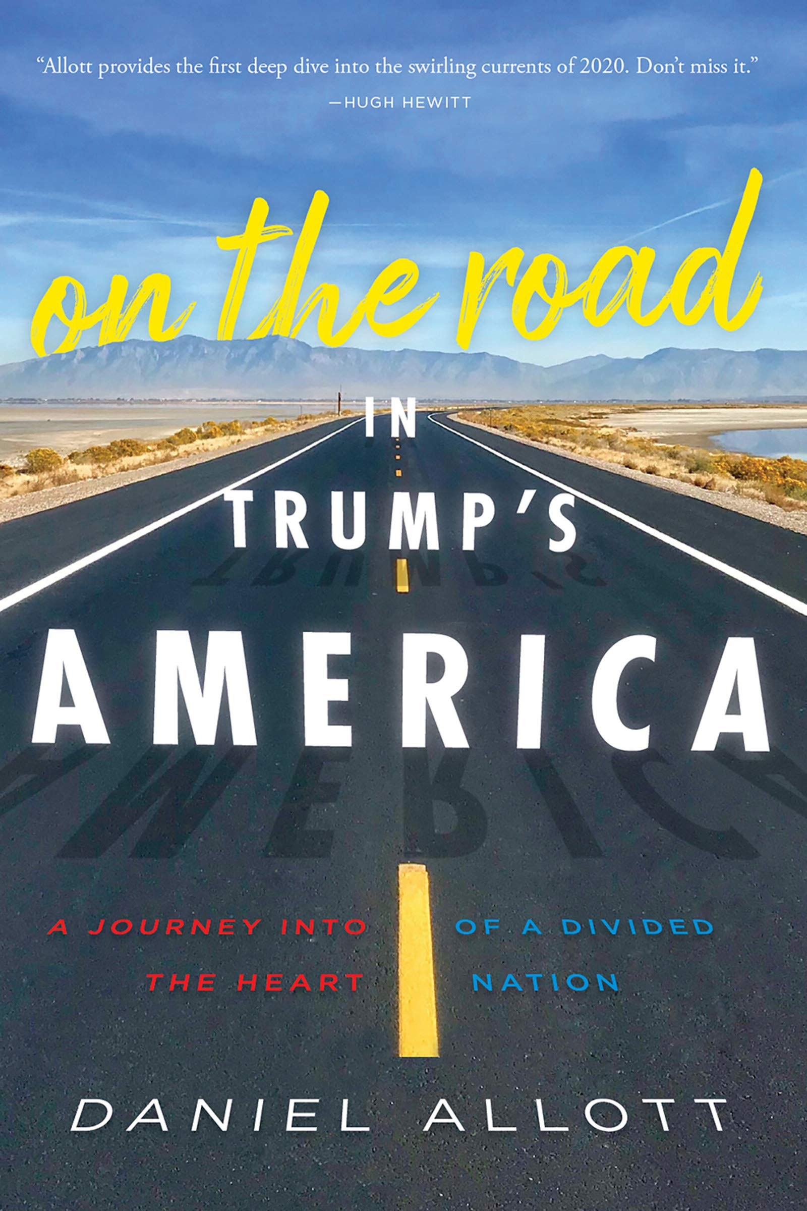 On the Road in Trump's America: A Journey Into the Heart of a Divided Nation
