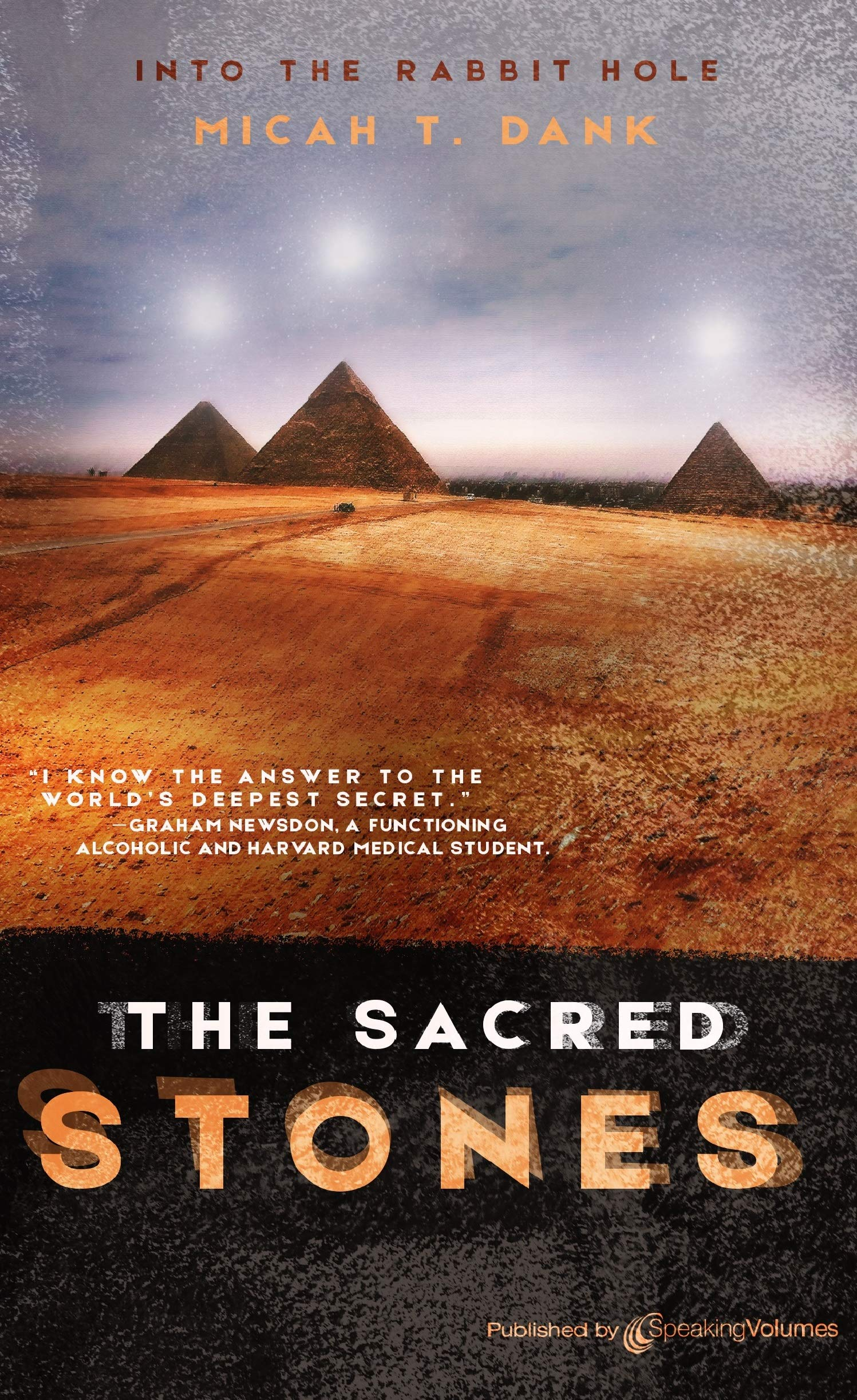 The Sacred Stones: Into the Rabbit Hole - Book 2