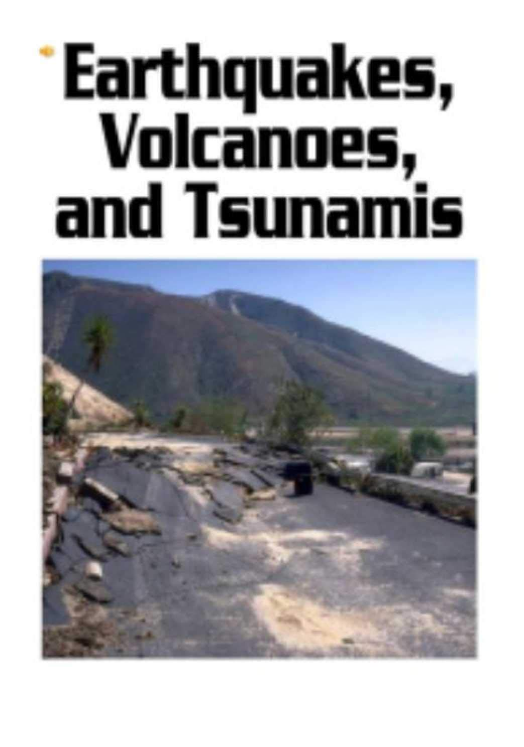 Earthquakes Volcanoes and Tsunamis: kids books ages 3-5