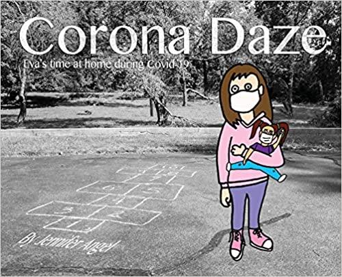 Corona Daze: Eva's time at home during Covid-19