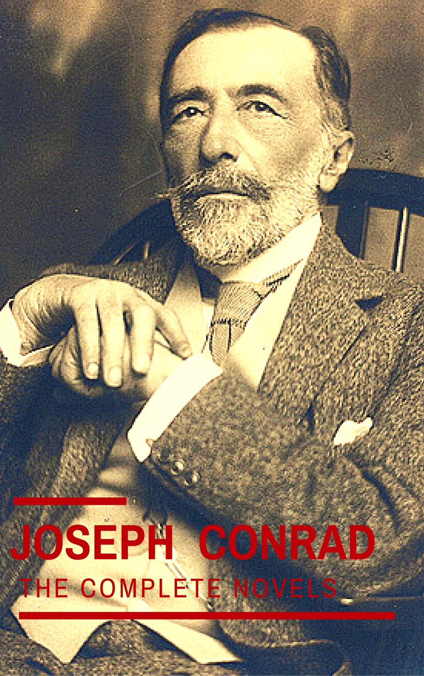 Joseph Conrad : The Complete Novels
