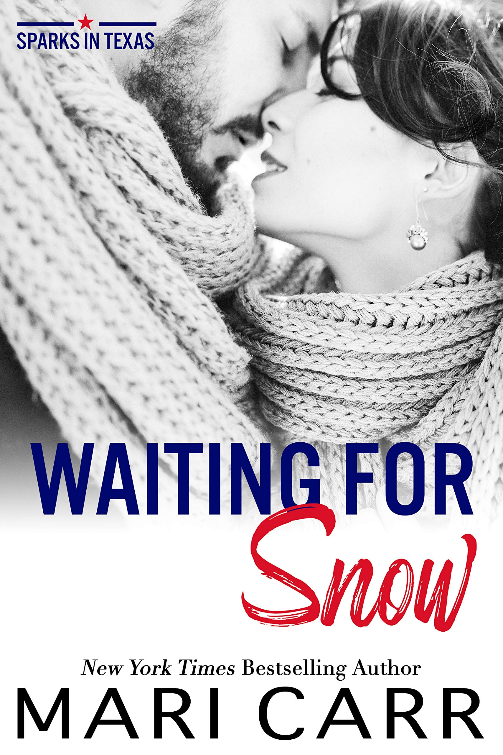 Waiting for Snow (Sparks in Texas #6)