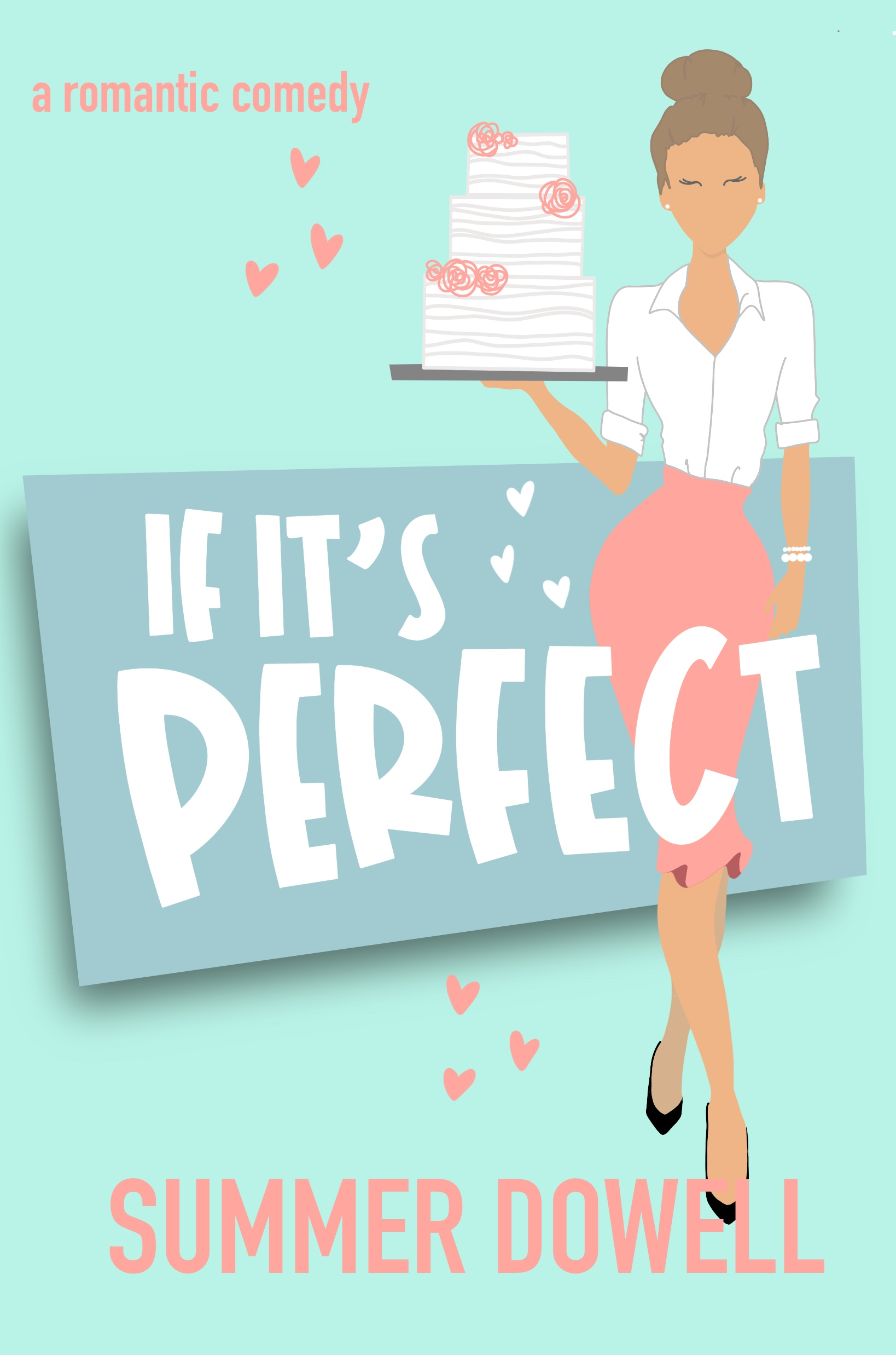 If It's Perfect (The Wedding Business #1)