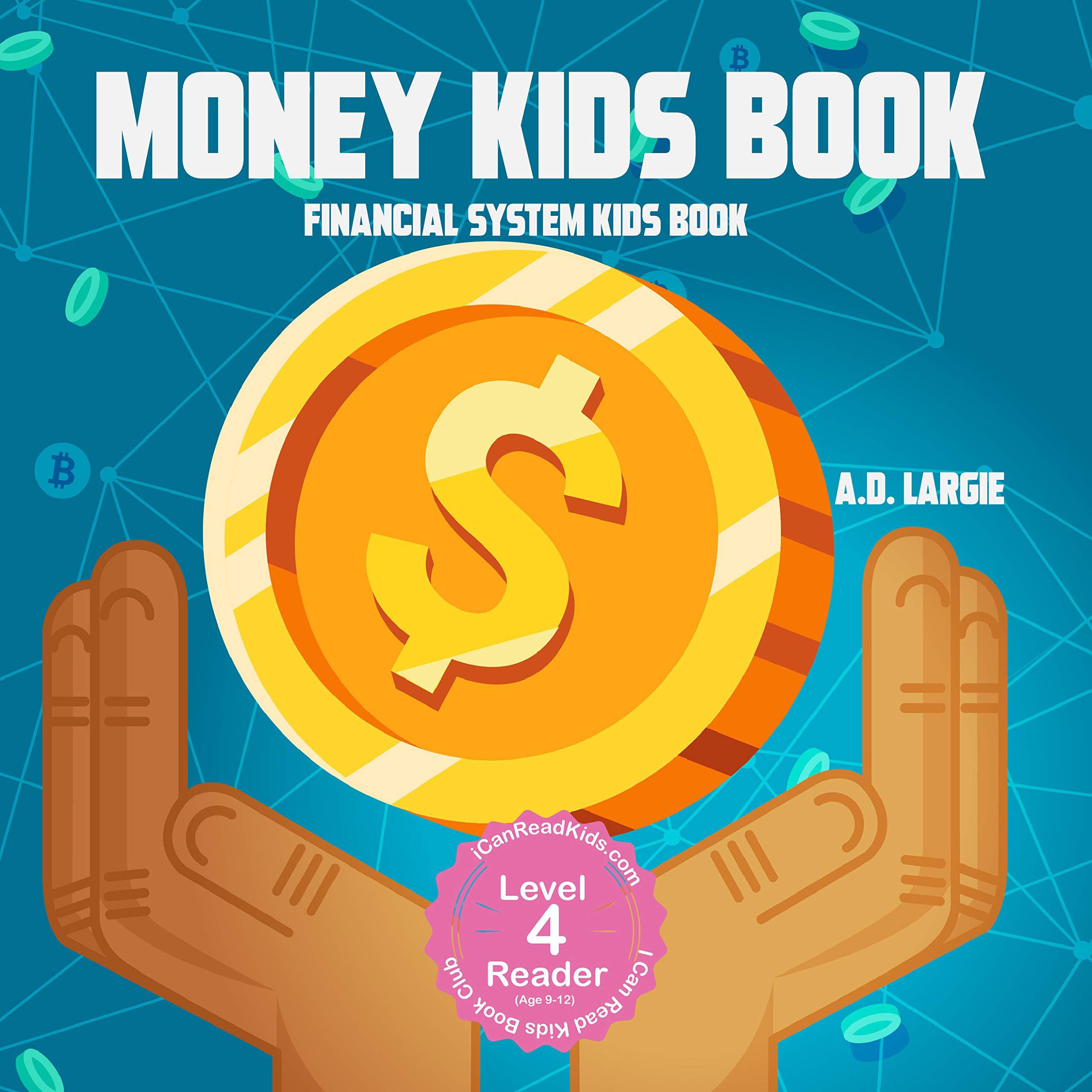 Money Kids Book: Financial System Kids Book (Books For Kids 9-12 1)