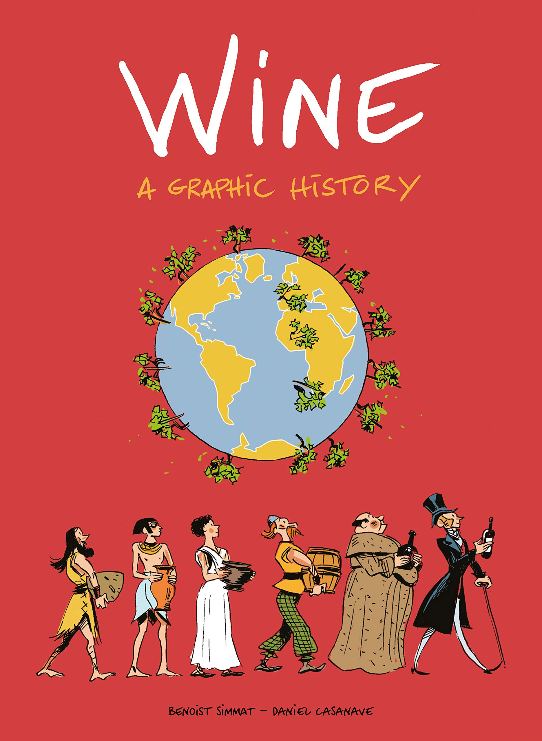 Wine: A Graphic History (Non-Fiction - SelfMadeHero)