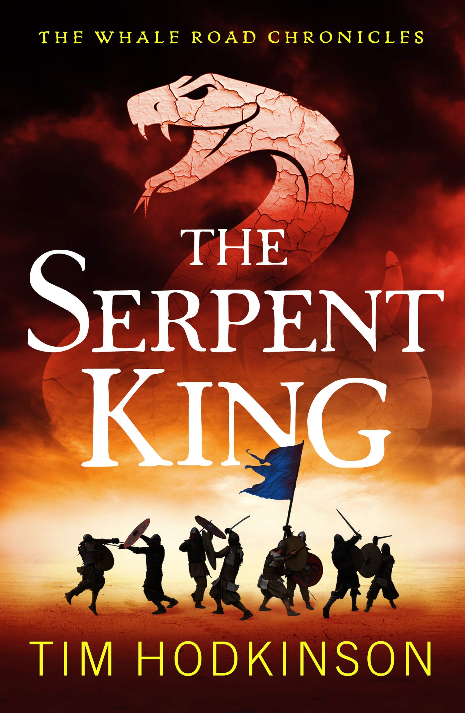 The Serpent King: A fast-paced, action-packed historical fiction novel (The Whale Road Chronicles Book 4)
