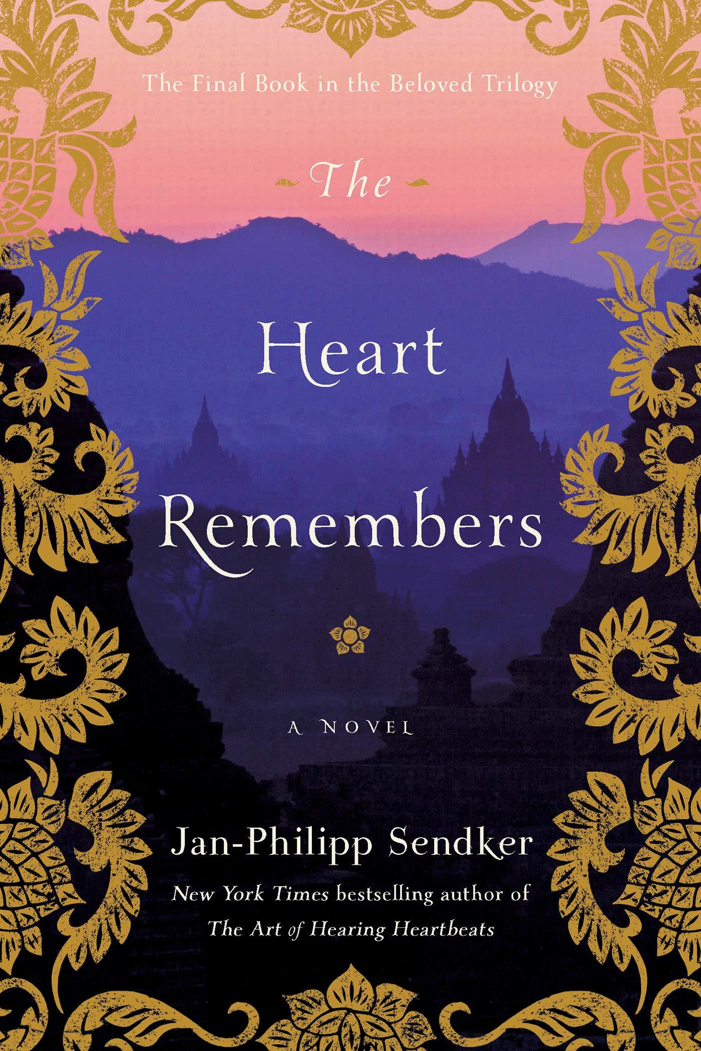 The Heart Remembers: A Novel (Art of Hearing Heartbeats Book 3)