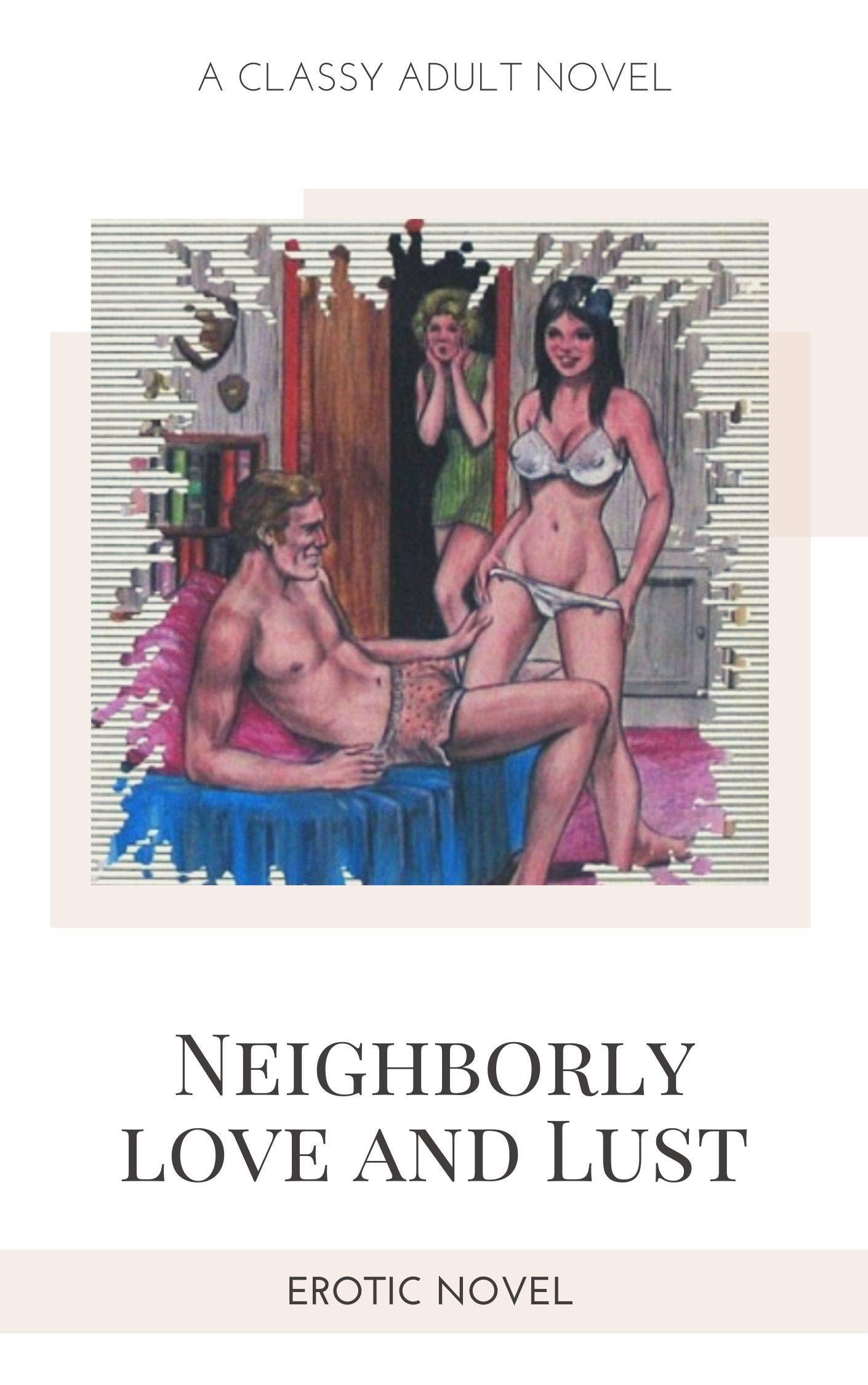 Neighborly love and Lust: Erotic Novel
