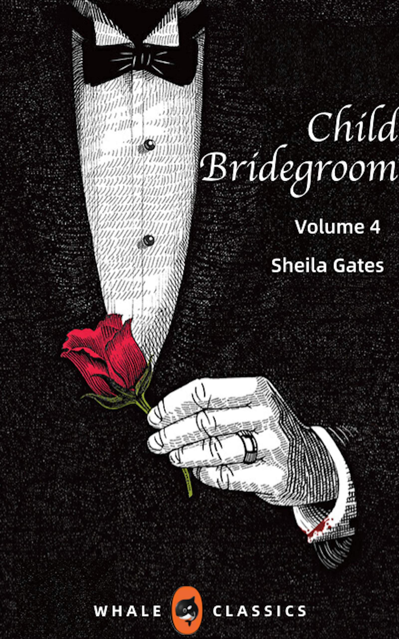 Child Bridegroom Volume 4: A gripping and heartbreaking story of love, loss and dark family secrets for 2020