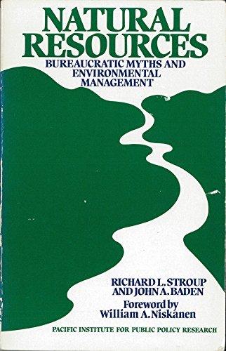Natural Resources: Bureaucratic Myths and Environmental Management