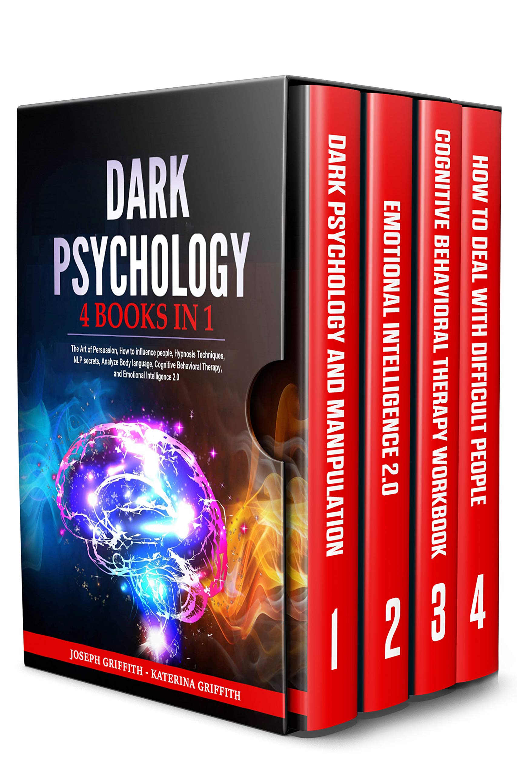 DARK PSYCHOLOGY: 4 BOOKS IN 1 : The Art of Persuasion, How to influence people, Hypnosis Techniques, NLP secrets, Analyze Body language, Cognitive Behavioral Therapy, and Emotional Intelligence 2.0