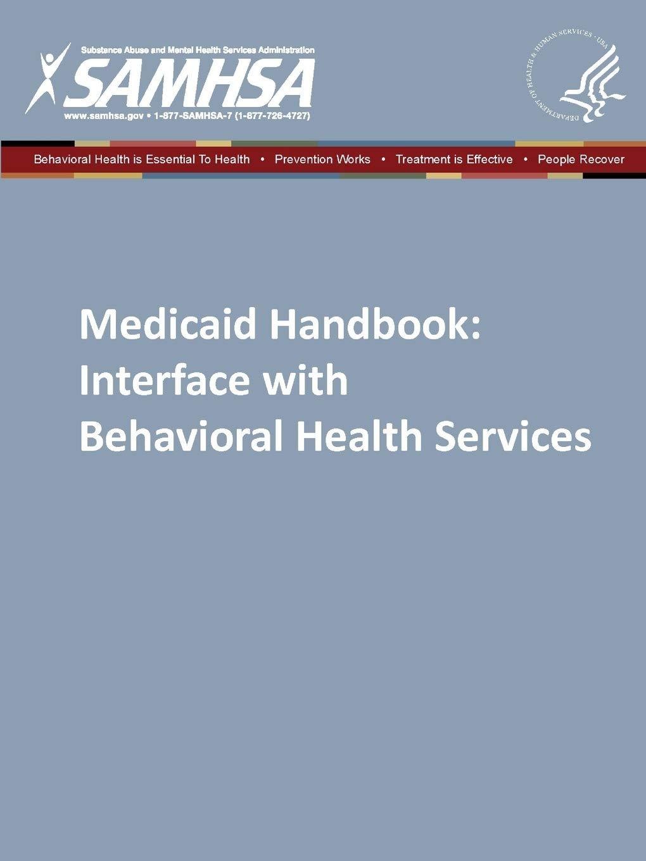 Medicaid Handbook: Interface with Behavioral Health Services