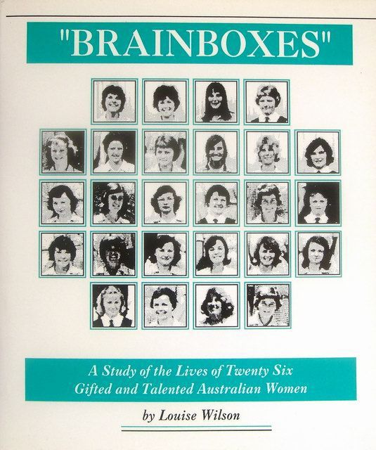 """Brainboxes"": A Study of the Lives of Twenty-Six Gifted and Talented Australian Women"