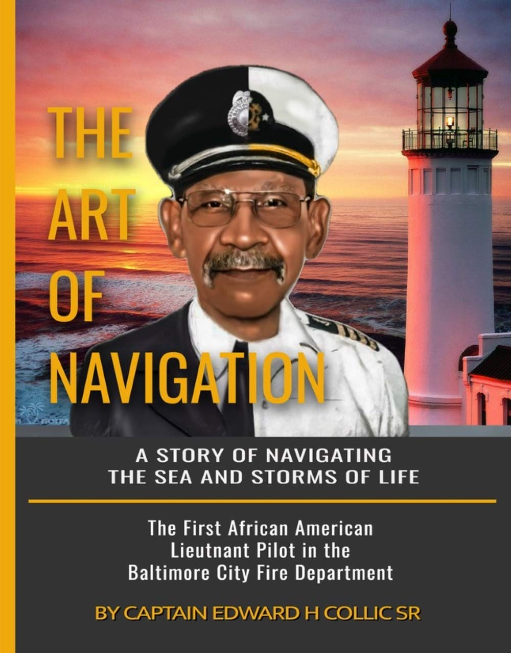 The Art of Navigation: A Story of Navigating the Sea and Storms of Life
