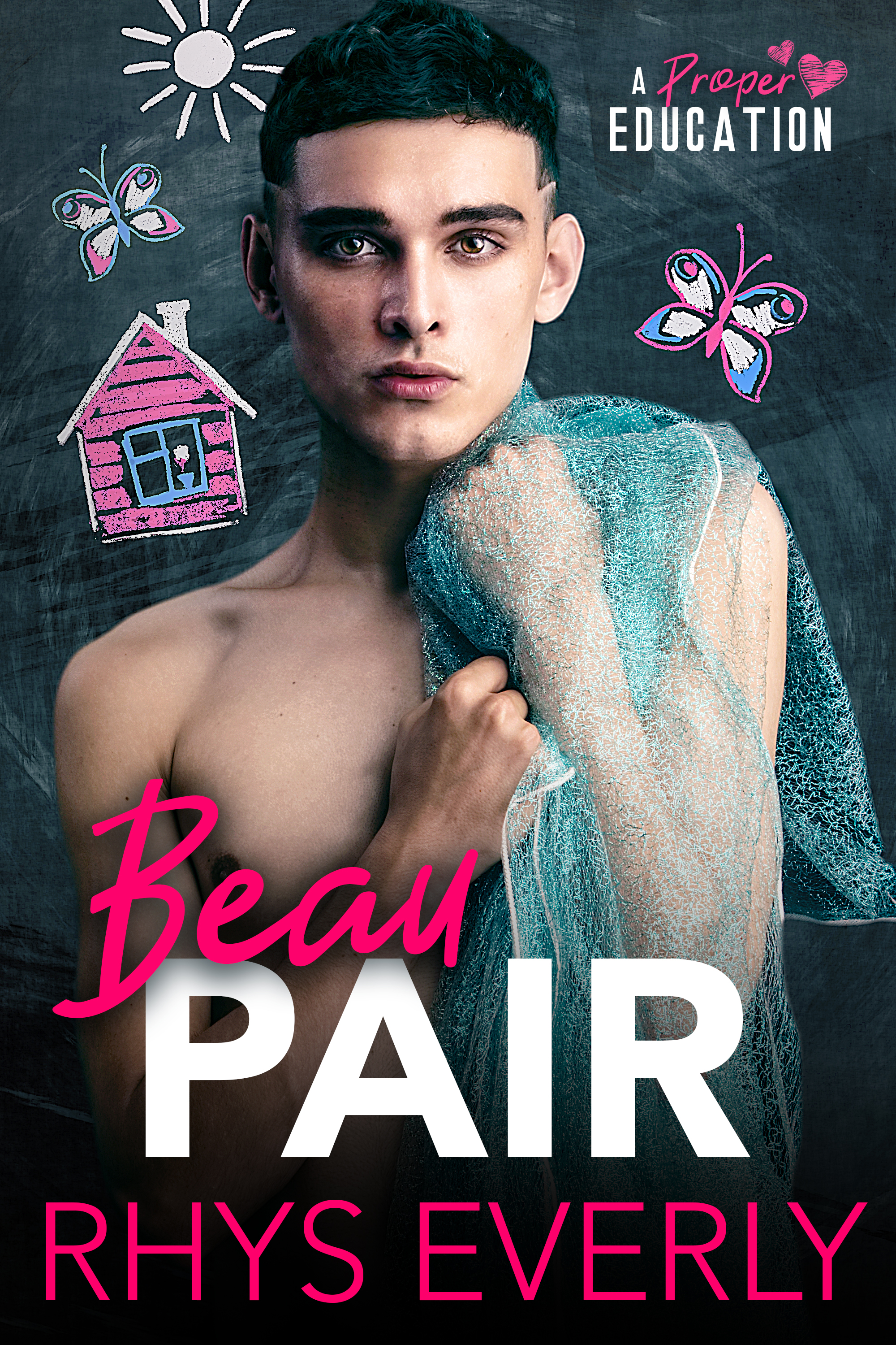 Beau Pair (A Proper Education, #1)