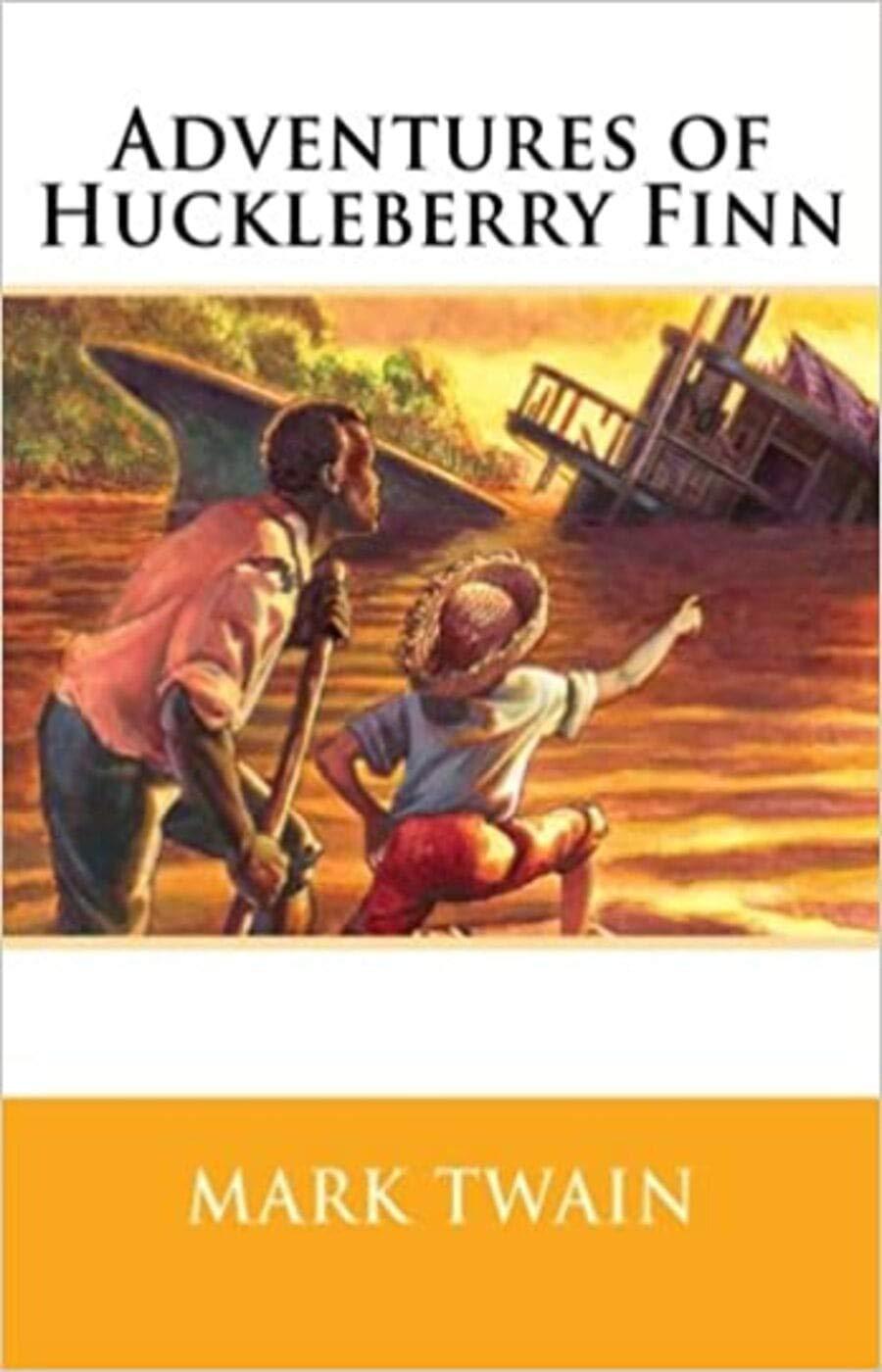 The Adventures of Huckleberry Finn - Mark Twain: Annotated