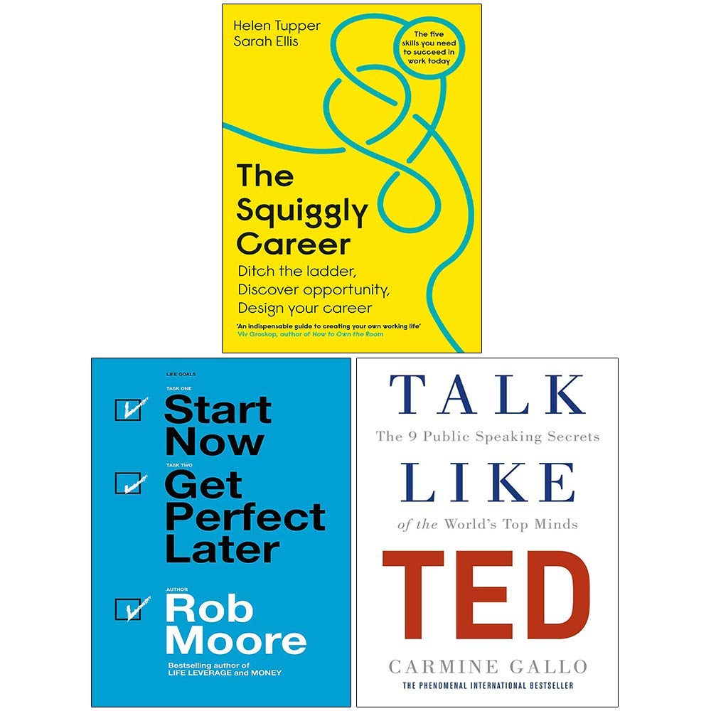 The Squiggly Career, Start Now Get Perfect Later, Talk Like TED 3 Books Collection Set