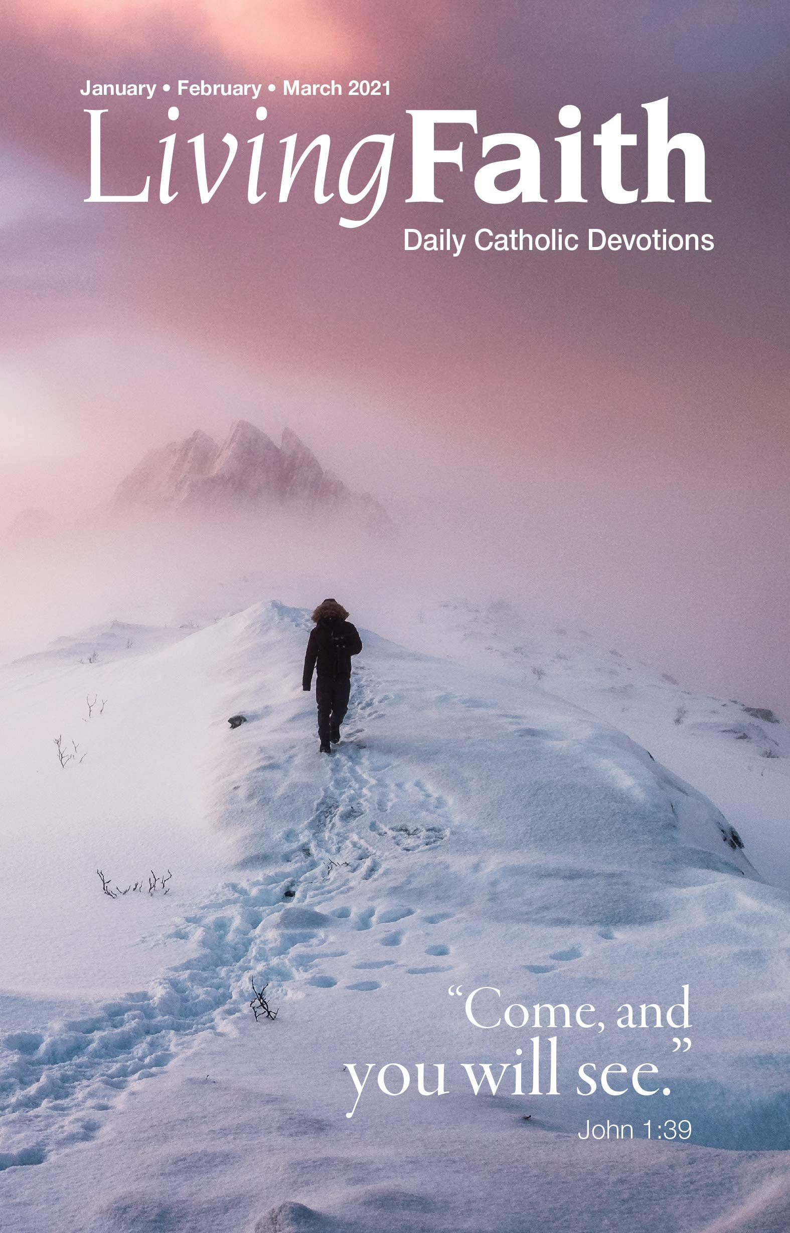 Living Faith - Daily Catholic Devotions, Volume 36 Number 4 - 2021 January, February, March