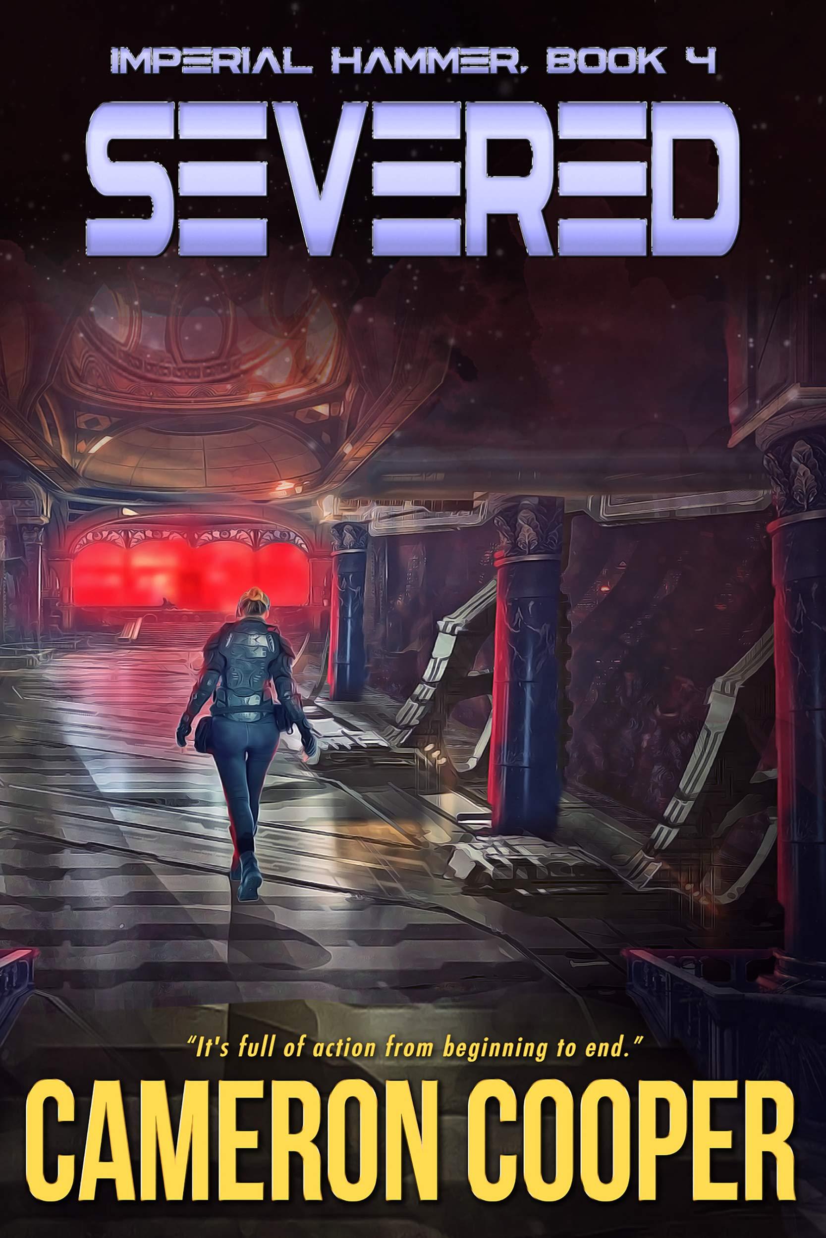 Severed (Imperial Hammer, #4)