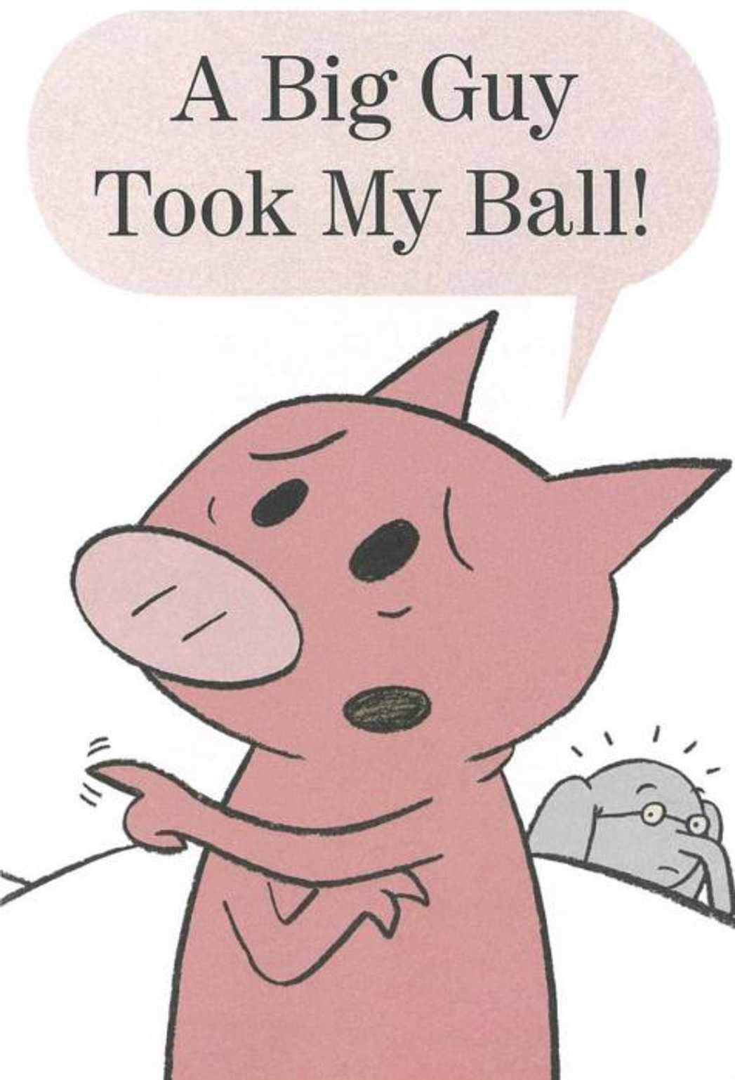 A Big Guy Took My Ball: Recommended for classic children s picture books