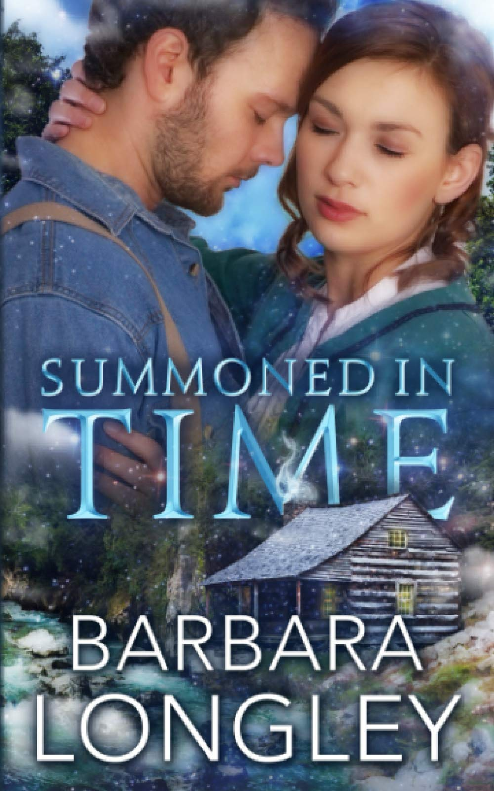 Summoned in Time: A magical, ghostly, time travel romance...