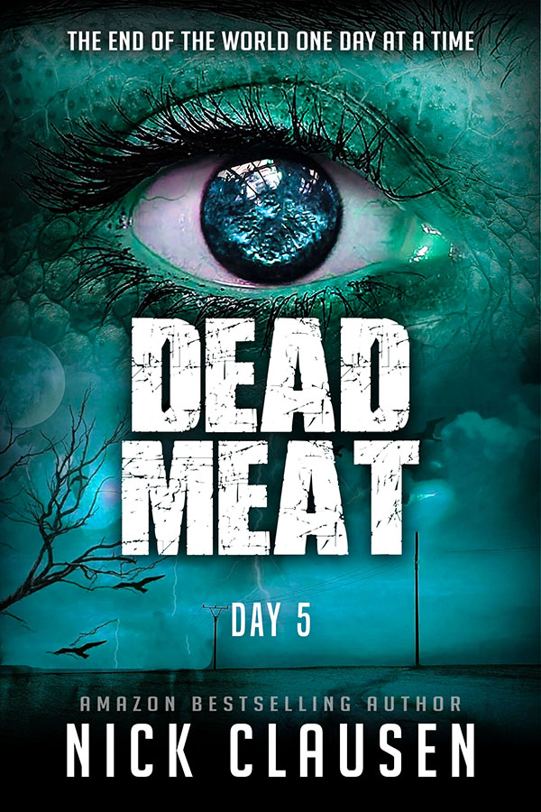 Dead Meat: Day 5 (Dead Meat, #5)