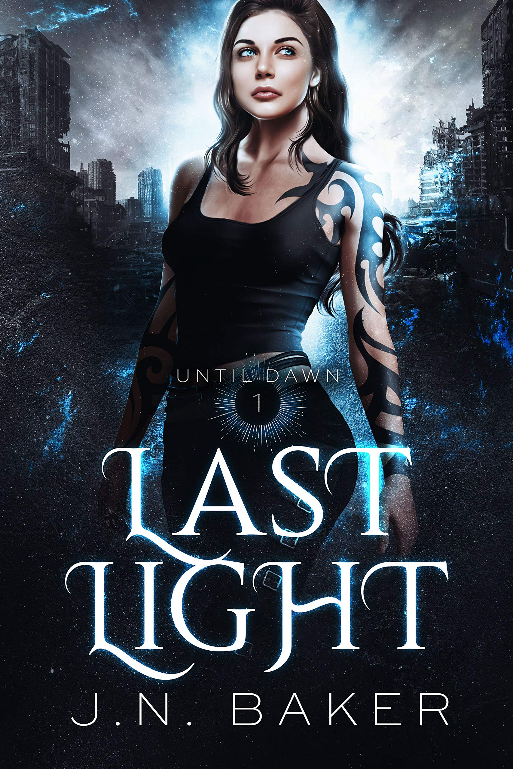 Last Light (Until Dawn, Book 1)