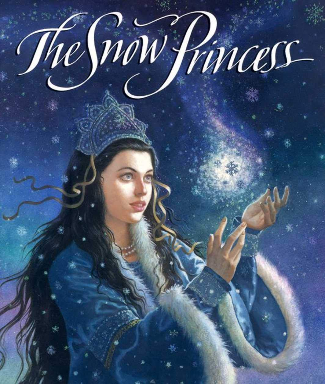 The Snow Princess: Recommended for classic children's picture books