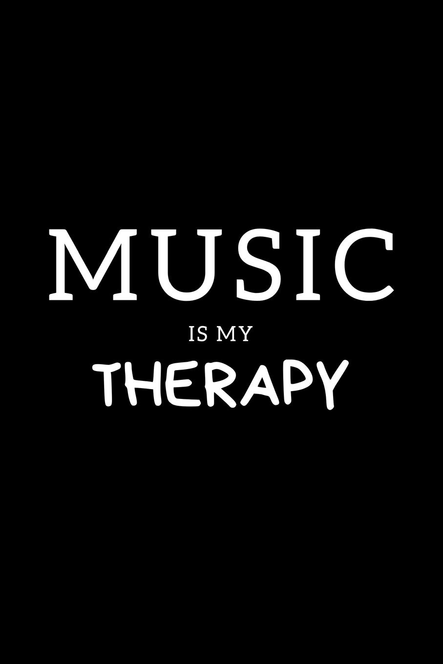 """Music Is My Therapy: Journal Gift For Him / Her Softback Writing Book Notebook (6"""" x 9"""") 120 Lined Pages"""
