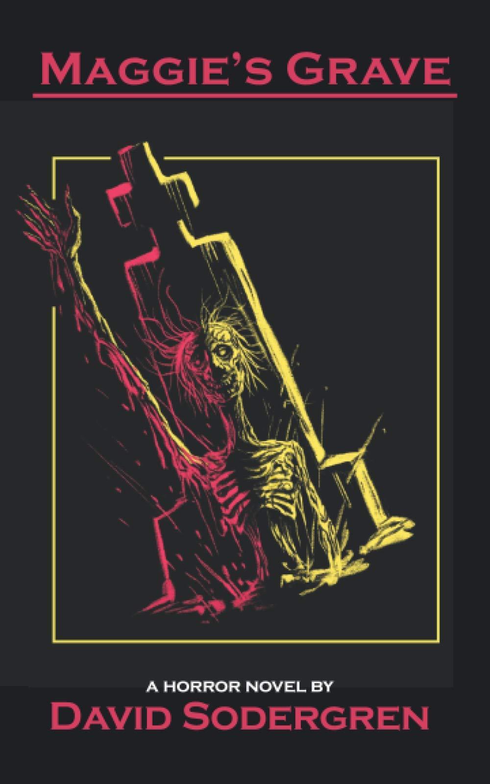 Maggie's Grave: A Horror Novel
