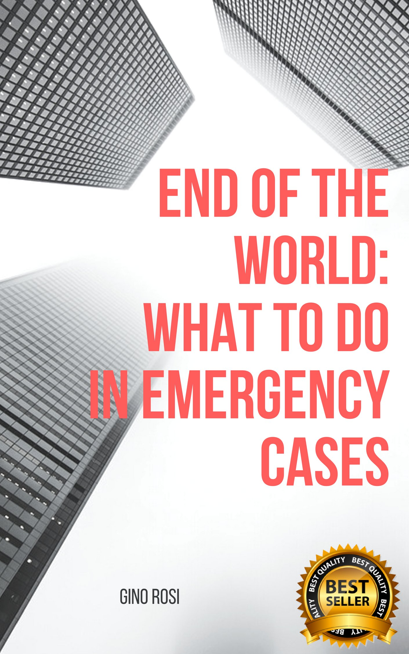 END OF THE WORLD: WHAT TO DO IN EMERGENCY CASES (1)