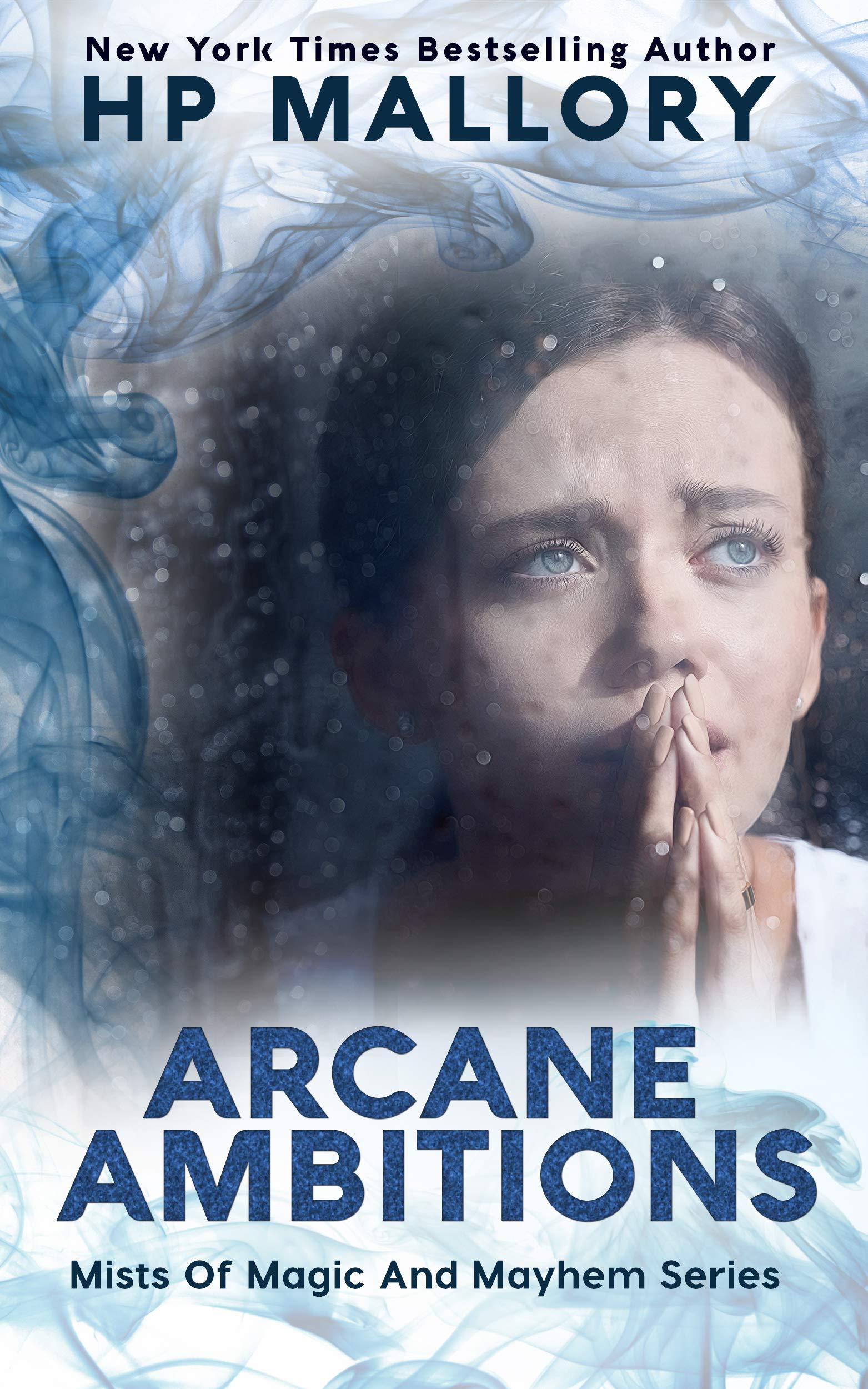 Arcane Ambitions (Mists of Magic and Mayhem, #5)