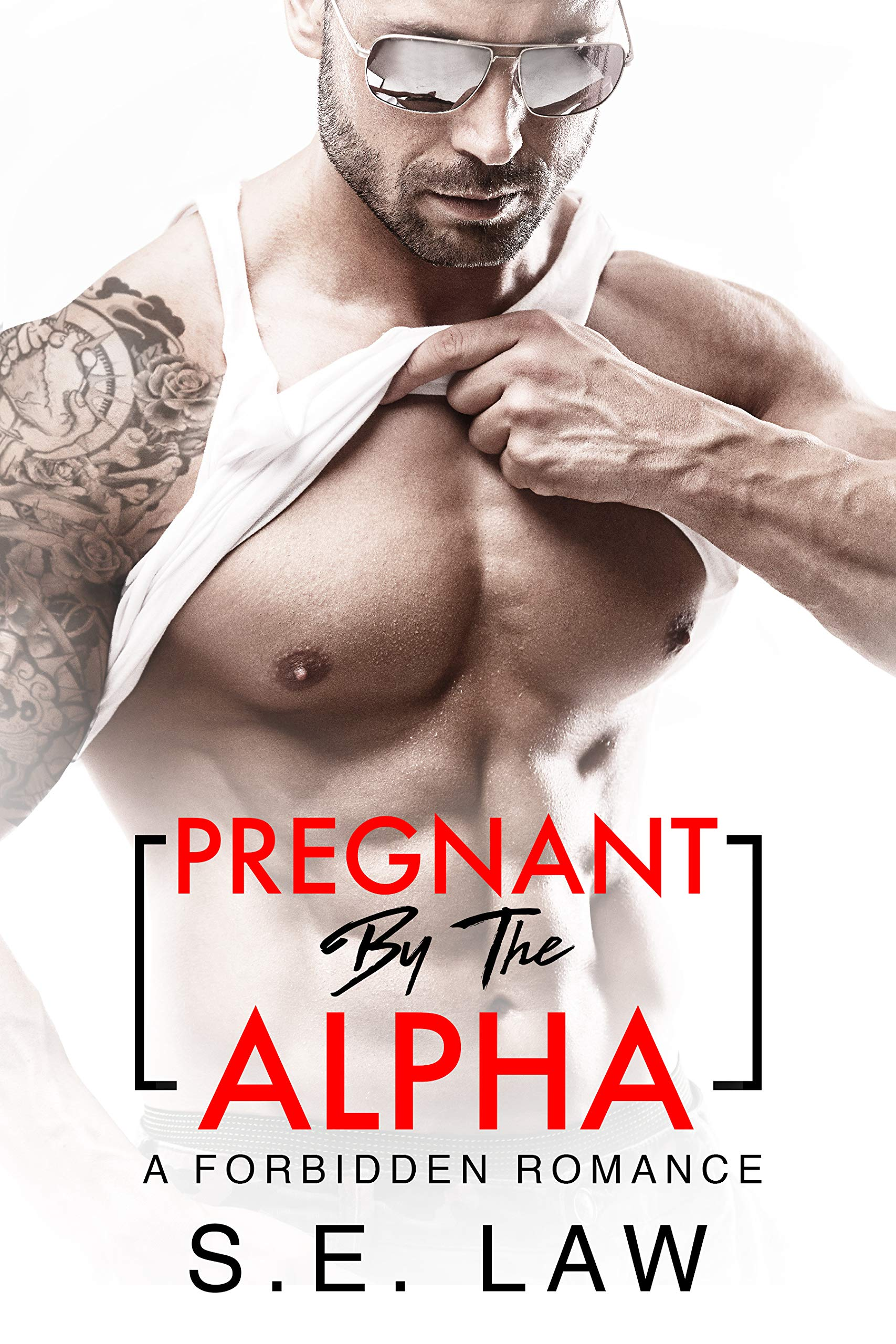 Pregnant By The Alpha (Forbidden Fantasies #11)